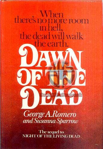 DAWN OF THE DEAD Hardback Novel Susanna Sparrow