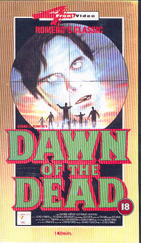 DAWN OF THE DEAD UK 4 Front Director's Cut VHS