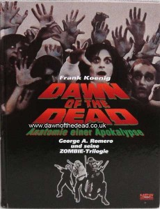DAWN OF THE DEAD Anatomie einer Apokalypse Book