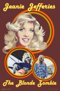 The Blonde Zombie Jeanie Jefferies Poster Art by Peter Johnson