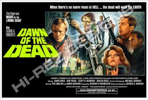 DAWN OF THE DEAD – HI-REZ DESIGNS – BOOTLEG POSTER – NEW IMPORT QUAD