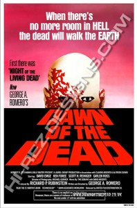 DAWN OF THE DEAD – HI-REZ DESIGNS – BOOTLEG POSTER – RED ONE SHEET