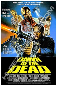 DAWN OF THE DEAD – HI-REZ DESIGNS – BOOTLEG POSTER – INTERNATIONAL ONE SHEET