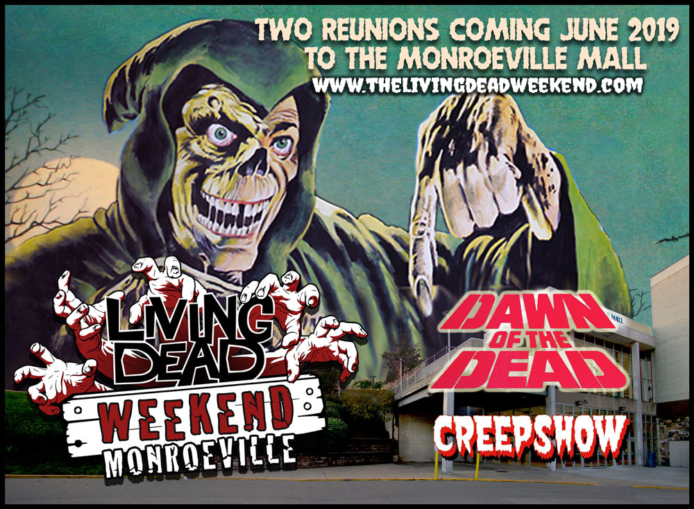 LIVING DEAD WEEKEND MONROEVILLE 2019 Dawn of the Dead and creepshow reunion in the Monroeville Mall