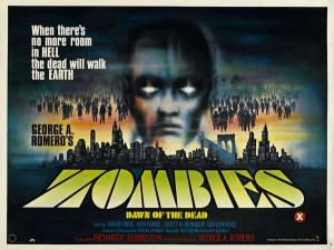 Zombies Dawn of the Dead British Quad Poster