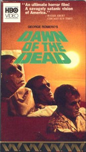 DAWN OF THE DEAD HBO VHS Video