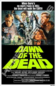 DAWN OF THE DEAD – HI-REZ DESIGNS – BOOTLEG POSTER – NEW IMPORT ONE SHEET
