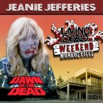 Jeanie Jefferies was the Blonde Zombie but also worked as Make-up assistant to Tom Savini on the set of George A. Romero's Dawn of the Dead. After the Living Dead take over the world, a group of survivors hold up in a giant shopping Mall in Monroevill, Pittsburgh PA Join us June 9th 10th and 11th in the Monroeville Mall for a Dawn of the Dead Reunion