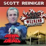 Scott H. Reiniger as Roger Demarco in George A. Romero's Dawn of the Dead. After the Living Dead take over the world, a group of survivors hold up in a giant shopping Mall in Monroevill, Pittsburgh PA Join us June 9th 10th and 11th in the Monroeville Mall for a Dawn of the Dead Reunion